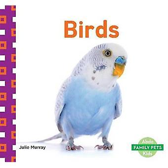 Birds by Julie Murray - 9781629708980 Book