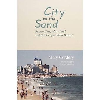 City on the Sand by Mary Corddry