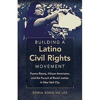 Rakennuksen Latino Civil Rights Movement: Puerto Ricans, Afrikkalainen amerikkalaiset ja rotuun oikeuden harjoittamista...