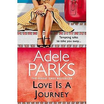 Love Is A Journey: A Short Story Collection