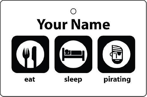 Personalised Eat Sleep Pirating Car Air Freshener