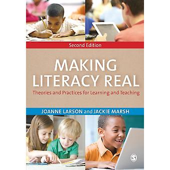 Making Literacy Real (Paperback) by Larson Joanne Marsh Jackie
