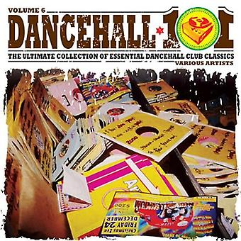 Dancehall 101 - Vol. 6-Dancehall 101 [CD] USA import