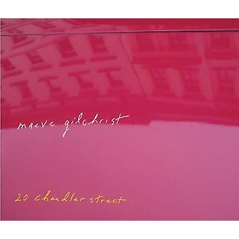 Maeve Gilchrist - import USA 20 Chandler Street [CD]