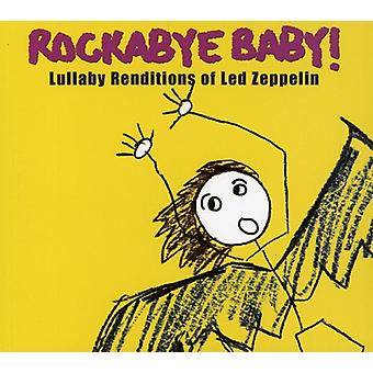 Rockabye Baby! - Lullaby Renditions of Led Zeppelin [CD] USA import