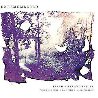 Snider, Sarah Kirkland / Newsome, Padma / Stith, Dm - Unremembered [Vinyl] USA import