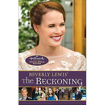 Beverly Lewis' the Reckoning by Beverly Lewis - 9780764217807 Book