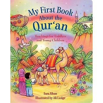 My First Book About the Qur'an - Teachings for Toddlers and Young Chil