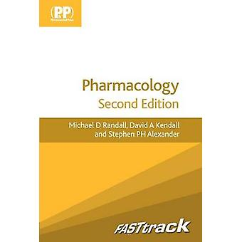 FASTtrack - Pharmacology (2nd Revised edition) by Michael D. Randall -