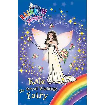 Kate de koninklijke bruiloft fee door Daisy weiden - Georgie Ripper - 9781