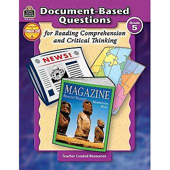 Document-Based Questions for Reading Comprehension and Critical Think