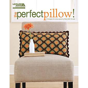 The Perfect Pillow! by Mary Beth Temple - 9781609000394 Book