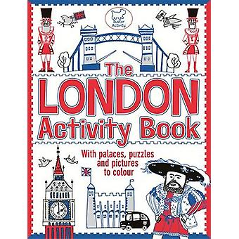 The London Activity Book - With Palaces - Puzzles and Pictures to Colo