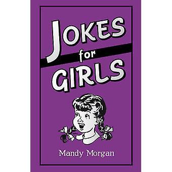 Blagues pour les filles par Mandy Morgan - Harry Hilton - livre 9781849534734