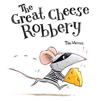 El robo del gran queso por Tim Warnes - libro 9781848690530