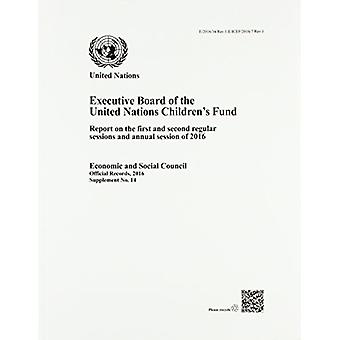 Executive Board of the United Nations Children's Fund - Report on the