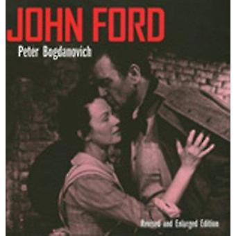 John Ford (2nd Revised edition) by Peter Bogdanovich - 9780520034983