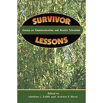Overlevende lessen - Essays over communicatie en Reality-televisie door S