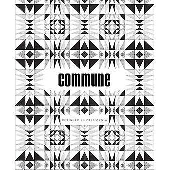 Commune - Designed in California by Roman Alonso - Steven Johanknecht