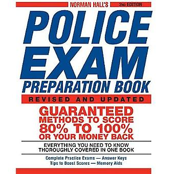 Norman Hall's Police Exam Preparation Book (2nd) by Norman Hall - 978