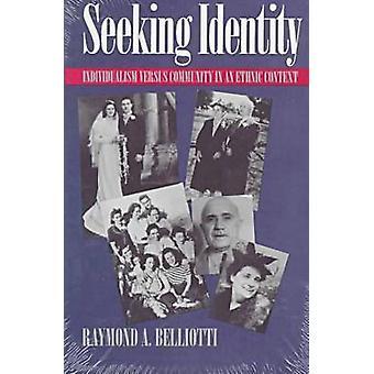Seeking Identity - Individualism Versus Community in an Ethnic Context
