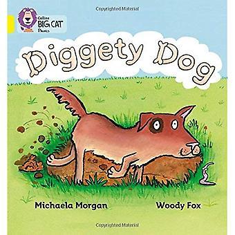 Diggety Dog: Yellow/Band 3 (Collins Big Cat Phonics)