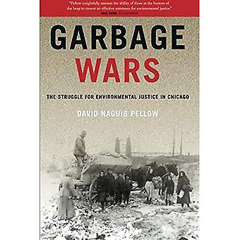 Garbage Wars: The Struggle for Environmental Justice in Chicago (Urban & Industrial Environments)