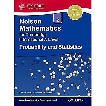 Probability and Statistics 2 for Cambridge International A Level