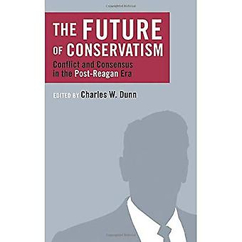 Future of Conservatism (Religion and Contemporary Culture)