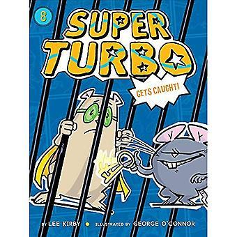 Super Turbo krijgt gevangen (Super Turbo)