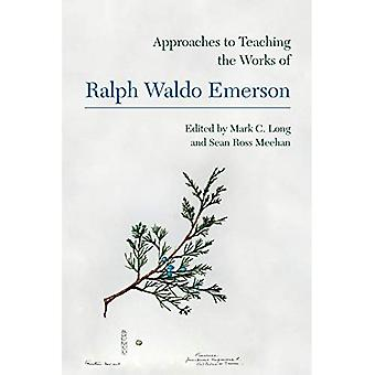 Approaches to Teaching the Works of Ralph Waldo Emerson (Approaches to Teaching World Literature S.)