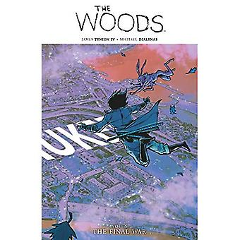 The Woods Vol. 8: The Final War (The Woods)
