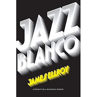 Jazz Blanco / White Jazz