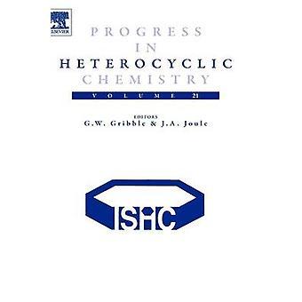 Progress in Heterocyclic Chemistry Volume 21 by Gribble & Gordon W.