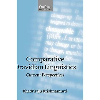 Comparative Dravidian Linguistics Current Perspectives by Krishnamurti & Bhadriraju