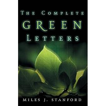 The Complete Green Letters by Stanford & Miles J.