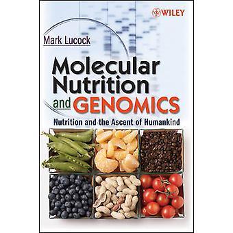 Nutrizione molecolare e genomica di Lucock