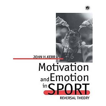 Motivation and Emotion in Spor by Kerr & John H.