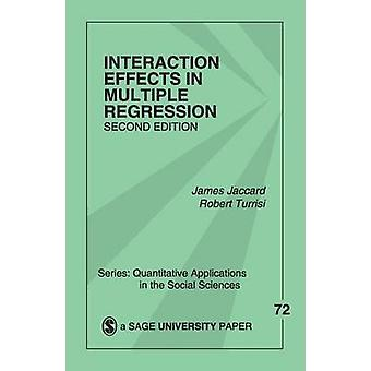 Interaction Effects in Multiple Regression by Jaccard & James