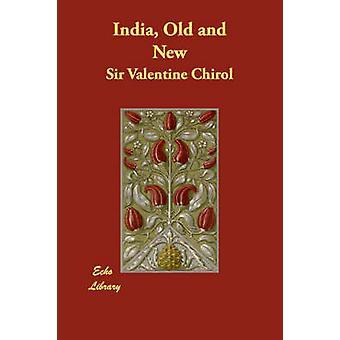 Intia vanhojen ja uusien Chirol & Valentine
