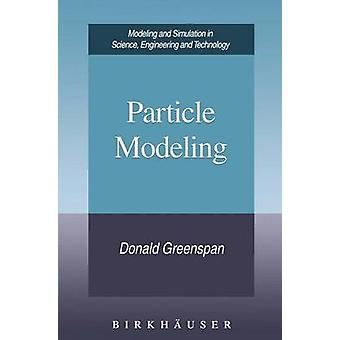 Particle Modeling by Greenspan & Donald