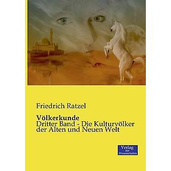 Vlkerkunde by Ratzel & Friedrich