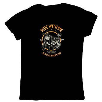 Rida med mig Womens T-Shirt | Tidlös Retro Vintage ikoniska Seminal minnesvärd | Motorcykel Scooter Street Cafe Racer Rider Sidecar | Motorcyklar gåva henne