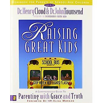 Att höja fantastiska barn arbetsbok för föräldrar till skolbarn - en Com