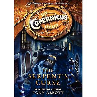 The Serpent's Curse by Tony Abbott - Bill Perkins - 9780062194466 Book