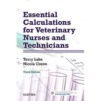 Essential Calculations for Veterinary Nurses and Technicians by Terry