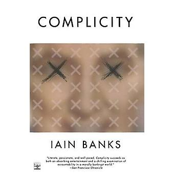 Complicity by Iain Banks - 9780743200189 Book