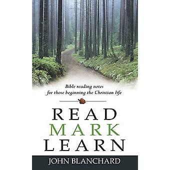 Read - Mark - Learn (12th Revised edition) by John Blanchard - 978085