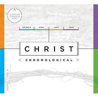 CSB Christ Chronological by Holman Bible Staff - 9781433646034 Book