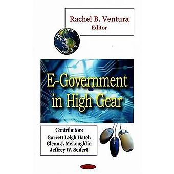 E-Government in High Gear by Rachel B. Ventura - 9781604560947 Book